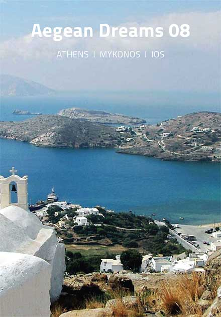 Aegean Dreams 08 Tour, Athens, Mykonos, Ios, Greece