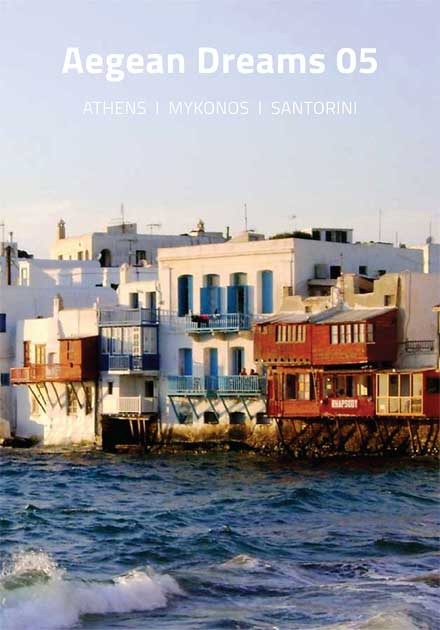 Aegean Dreams 05 Tour, Athens, Mykonos, Santorini, Greece