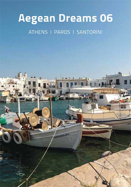Aegean Dreams 06 Tour, Athens, Paros, Santorini, Greece